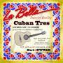 Cuerdas La Bella CT750 Cuban Tres